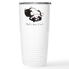 That's how I roll. Travel Mug