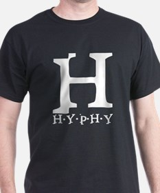 Black H is for Hyphy Black T-Shirt