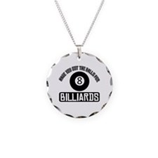 Got the balls for Billiards Necklace