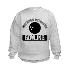 Got the balls for Bowling Sweatshirt