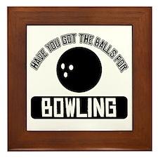 Got the balls for Bowling Framed Tile