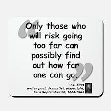 Eliot Risk Quote Mousepad