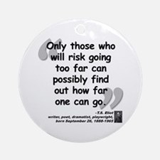 Eliot Risk Quote Ornament (Round)