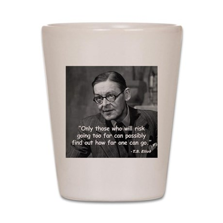 Eliot Risk Quote Shot Glass