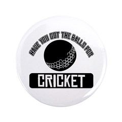 Got the balls for Cricket 3.5