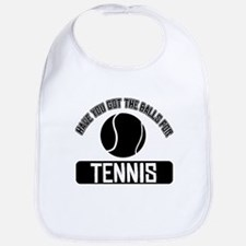Got the balls for Tennis Bib