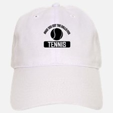 Got the balls for Tennis Cap