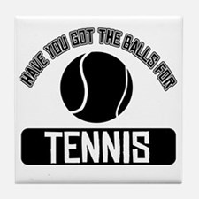 Got the balls for Tennis Tile Coaster