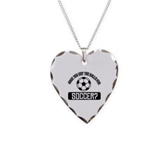 Got the balls for Soccer Necklace