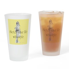 Sketch your life in style Drinking Glass