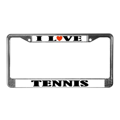 Tennis License Plate Frame (I Love)