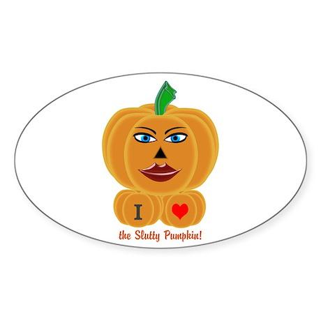 I Love the Slutty Pumpkin! Sticker (Oval)