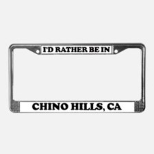 Rather be in Chino Hills License Plate Frame