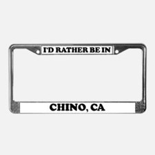 Rather be in Chino License Plate Frame