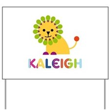 Kaleigh the Lion Yard Sign
