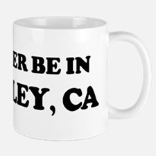 Rather be in Berkeley Mug