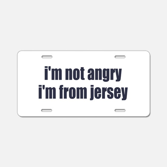 I'm from Jersey Aluminum License Plate