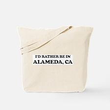 Rather be in Alameda Tote Bag