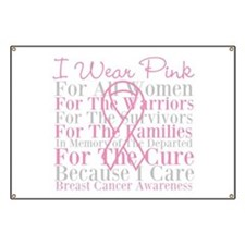 I Wear Pink Breast Cancer Banner