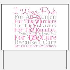 I Wear Pink Breast Cancer Yard Sign