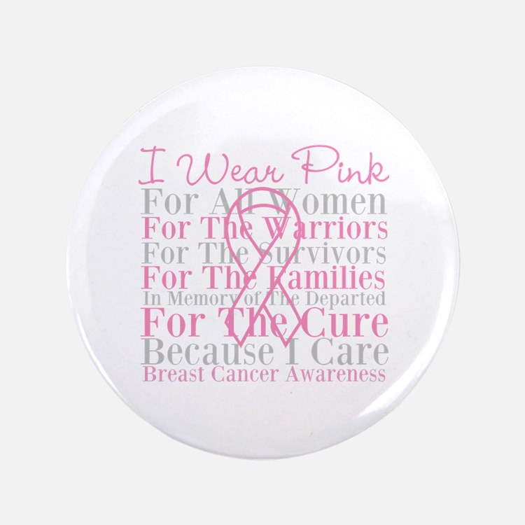 """I Wear Pink Breast Cancer 3.5"""" Button (100 pack)"""