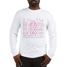 I Wear Pink Breast Cancer Long Sleeve T-Shirt