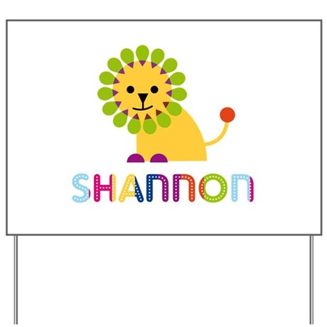 Shannon the Lion Yard Sign