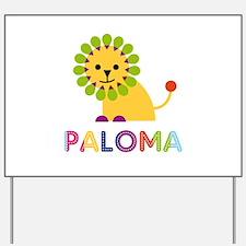 Paloma the Lion Yard Sign