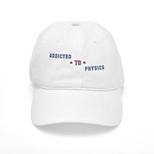 Addicted to Physics Baseball Cap