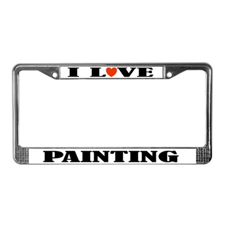 I Love Painting License Plate Frame