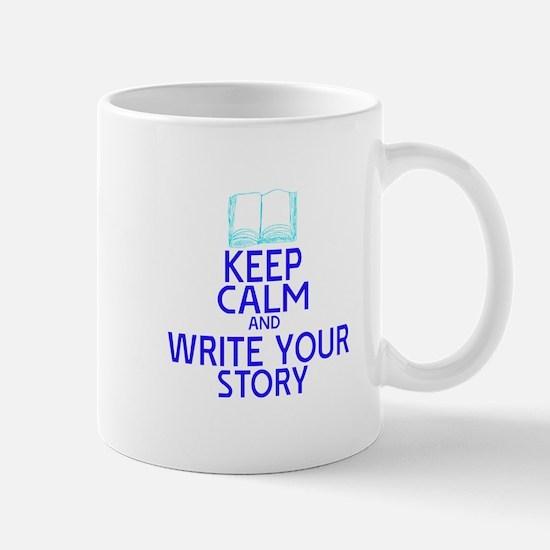 Keep Calm Write Story Mug