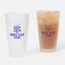 Keep Calm Write Story Drinking Glass