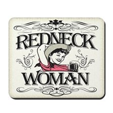 Redneck Woman Mousepad