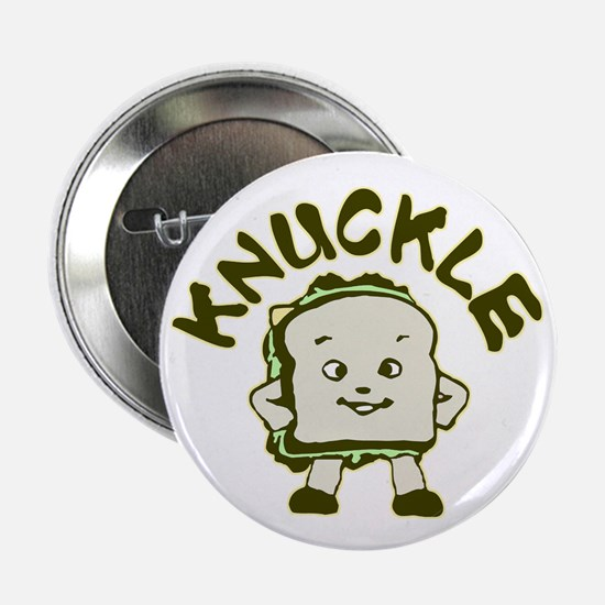 "Funny Knuckle Sandwich 2.25"" Button"