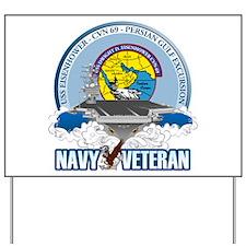 CVN-69 Persian Gulf Yard Sign