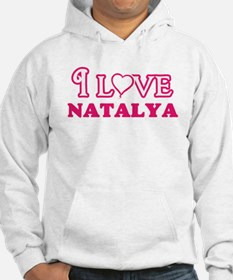 I Love Natalya Sweatshirt