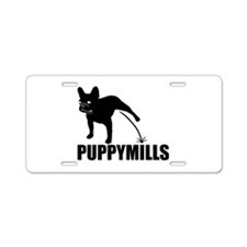 FRENCHIE [pee on] PUPPYMILLS Aluminum License Plat