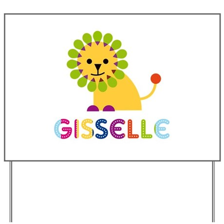 Gisselle the Lion Yard Sign