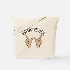 Funny Whatever Attitude Tote Bag