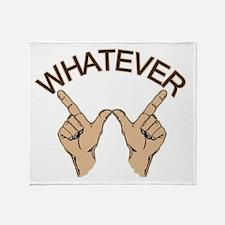 Funny Whatever Attitude Throw Blanket
