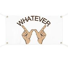 Funny Whatever Attitude Banner