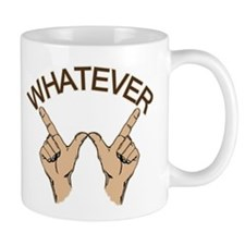 Funny Whatever Attitude Mug