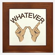 Funny Whatever Attitude Framed Tile