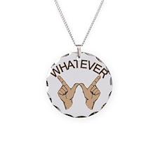 Funny Whatever Attitude Necklace
