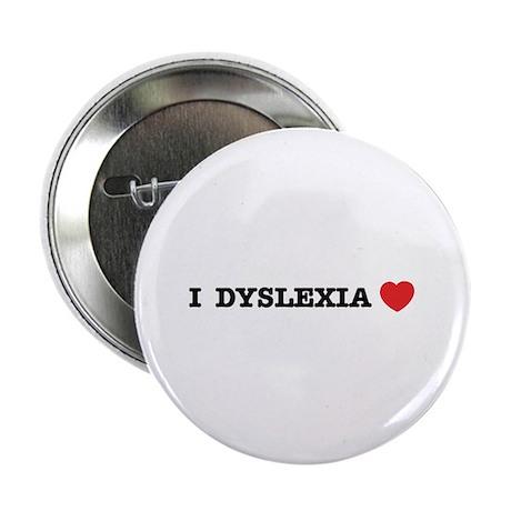 "I DYSLEXIA LOVE 2.25"" Button (100 pack)"