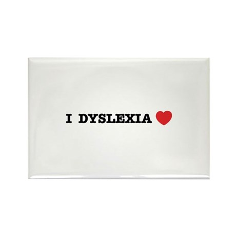 I DYSLEXIA LOVE Rectangle Magnet