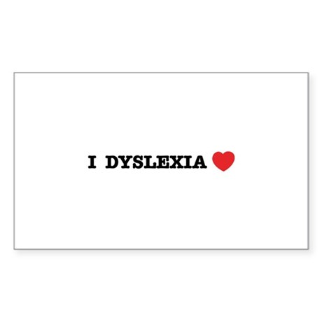 I DYSLEXIA LOVE Sticker (Rectangle)