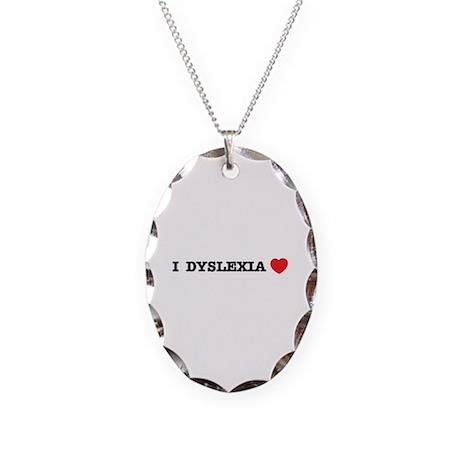 I DYSLEXIA LOVE Necklace Oval Charm