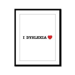 I DYSLEXIA LOVE Framed Panel Print