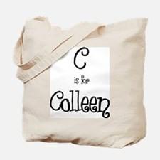 C Is For Colleen Tote Bag